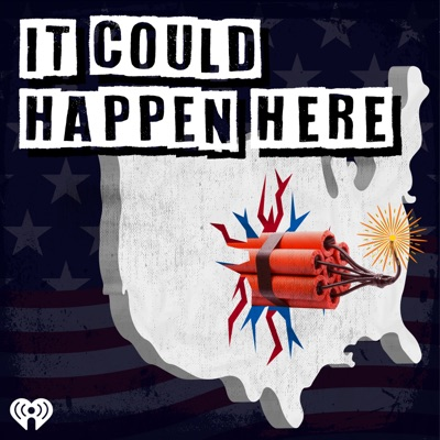 It Could Happen Here:iHeartRadio