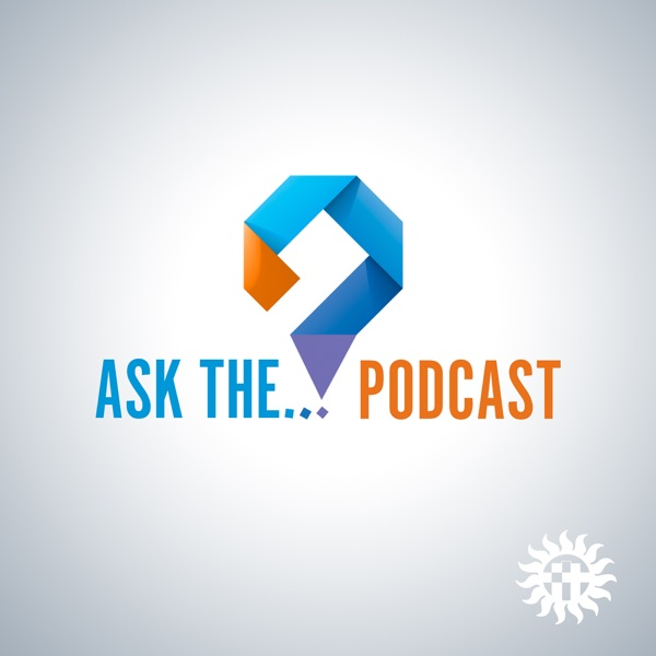 Ask The...