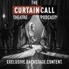 Curtain Call Podcast artwork