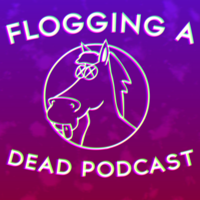 Flogging a Dead Podcast podcast