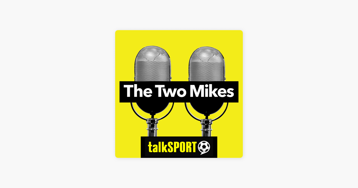 The Two Mikes on Apple Podcasts
