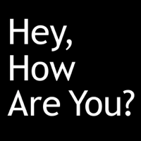 Hey, How Are You? podcast