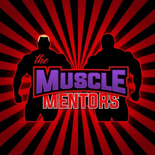 The Muscle Mentors Podcast