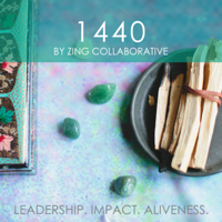 1440 by Zing Collaborative podcast