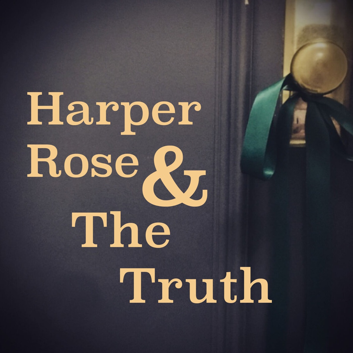 Harper Rose & The Women on the Wall