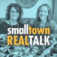small town REAL TALK podcast