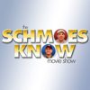 The Schmoes Know Show - PodcastOne