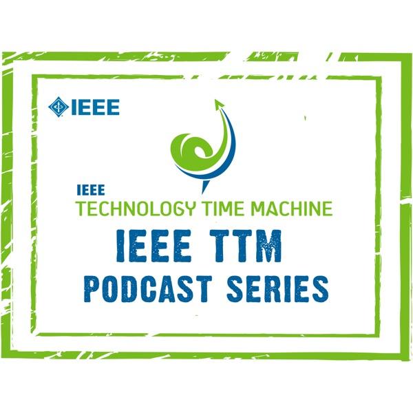 IEEE Technology Time Machine