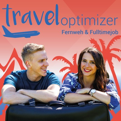Traveloptimizer   Der Podcast über Reisen & Abenteuer trotz Fulltimejob