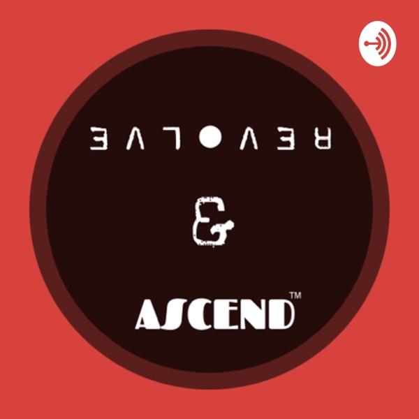 Revolve & Ascend