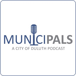 MuniciPals - a City of Duluth, MN Podcast