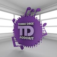 Tomas Drex PODCAST podcast