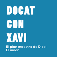 DOCAT CON XAVI podcast