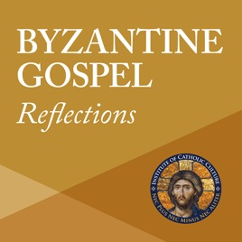 Byzantine Gospel Reflections: July 28th: Seventh Sunday