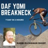 Daf Yomi Breakneck with Rabbi Elchanan Shoff artwork