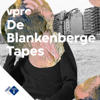 De Blankenberge Tapes - NPO Radio 1 / VPRO
