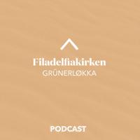 Filadelfiakirken Grünerløkka podcast