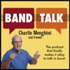 Band Talk with Charlie Menghini and Friends artwork
