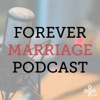 Forever Marriage Podcast artwork