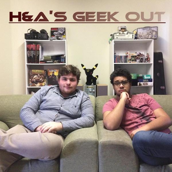 H&A's Geekout
