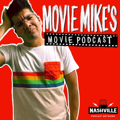 Movie Mike's Movie Podcast:Nashville Podcast Network