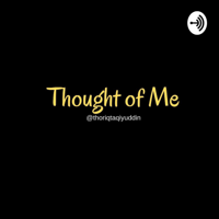 Thought of Me podcast