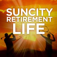Sun City Retirement Life podcast