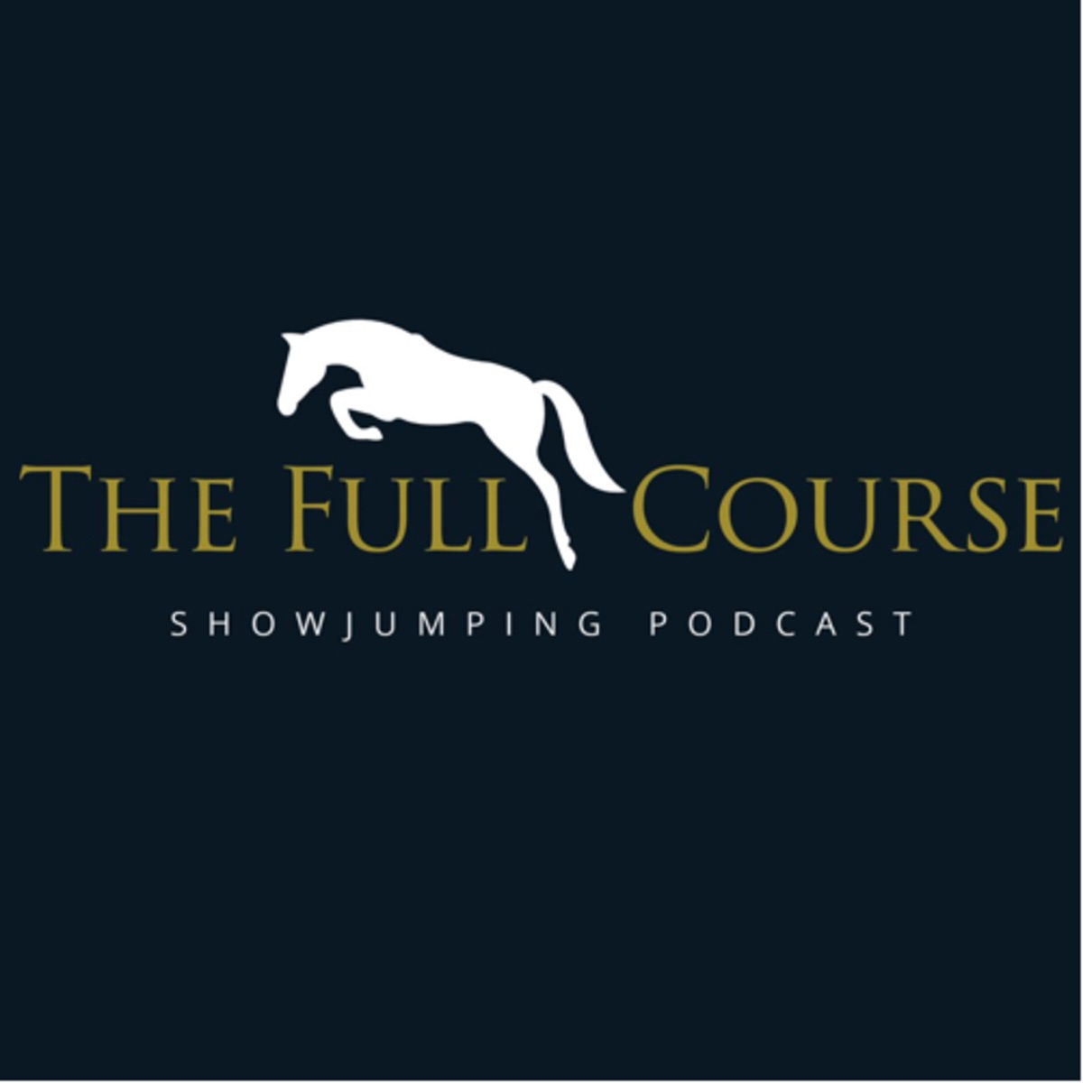The Full Course Showjumping Podcast