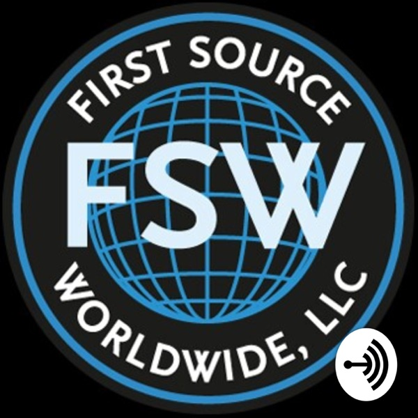 First Source Worldwide Podcast