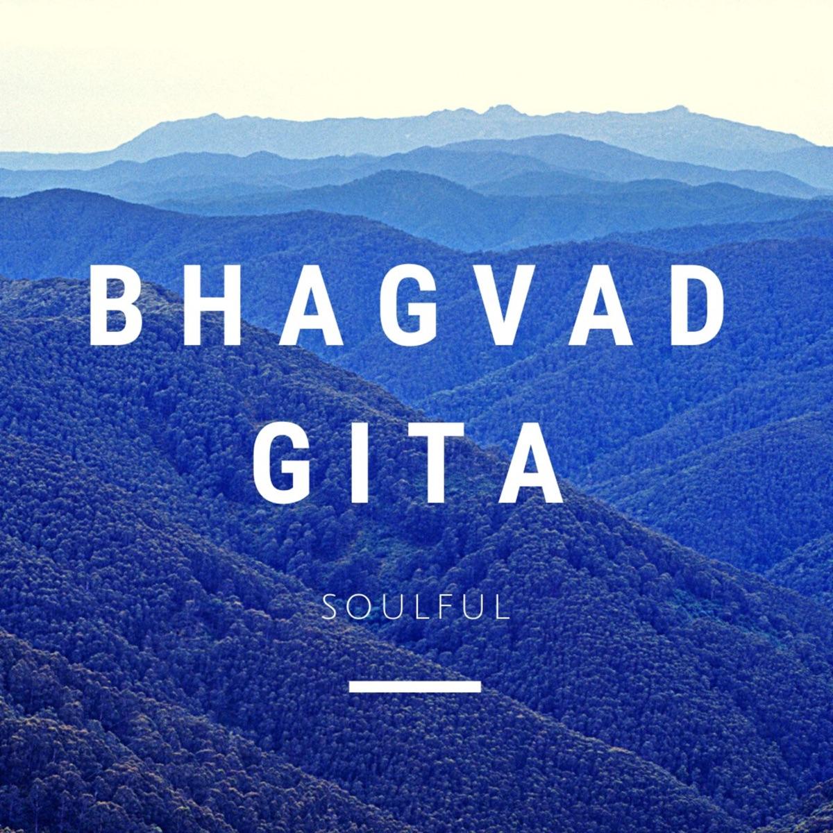 Bhagavad Gita Soulful