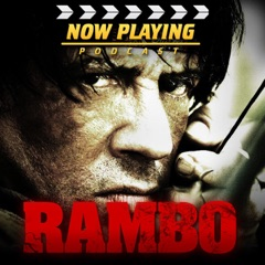 Now Playing: The Rambo Retrospective Series
