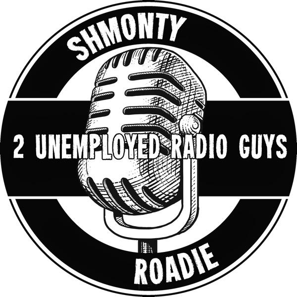2 Unemployed Radio Guys