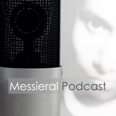 Messieral Podcast