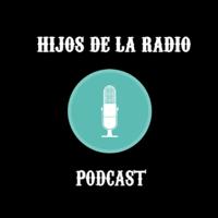 Hijos de la radio, el metapodcast de La Constante