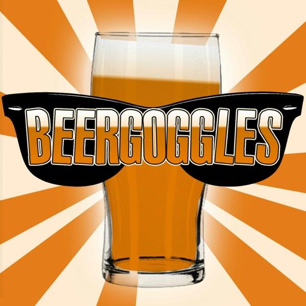 BeerGogglesPodcast