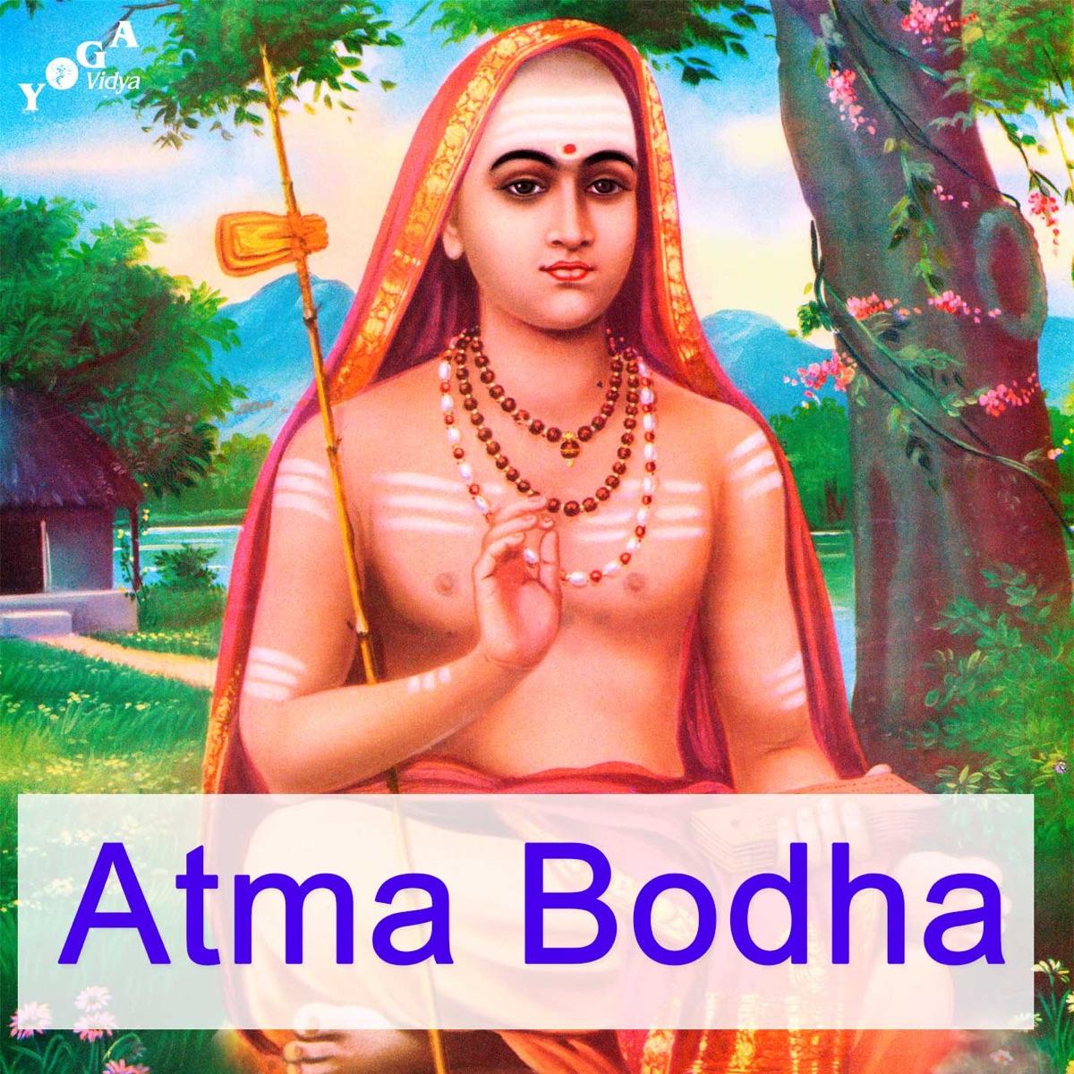 Atma Bodha - die Erkenntnis des Selbst