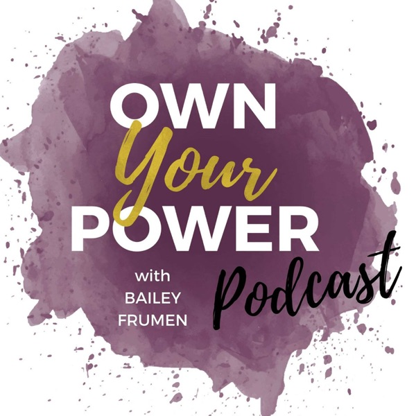 Own Your Power Podcast