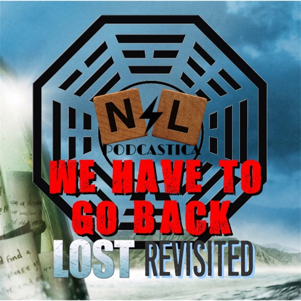 We Have to Go Back: LOST Revisted