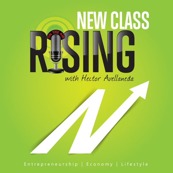 New Class Rising with Hector J. Mises