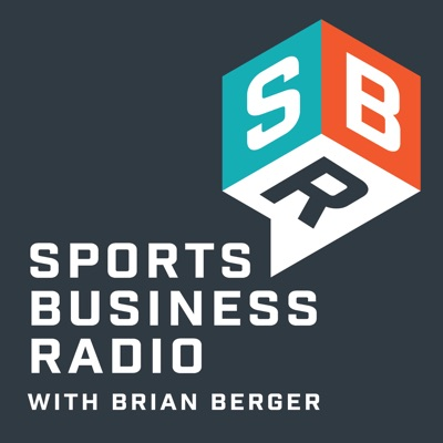 Sports Business Radio Podcast:Brian Berger