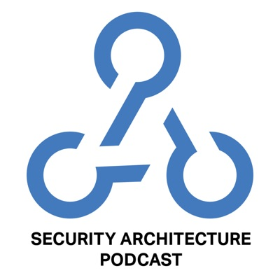 Security Architecture Podcast