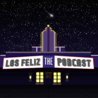 Los Feliz: The Podcast