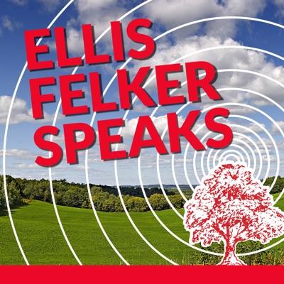 Ellis Felker Speaks