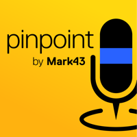Pinpoint by Mark43 podcast