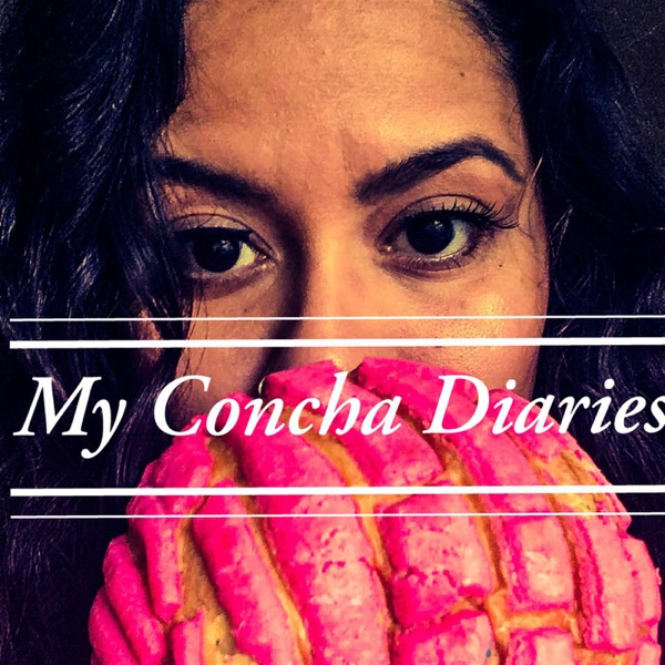 My Concha Diaries