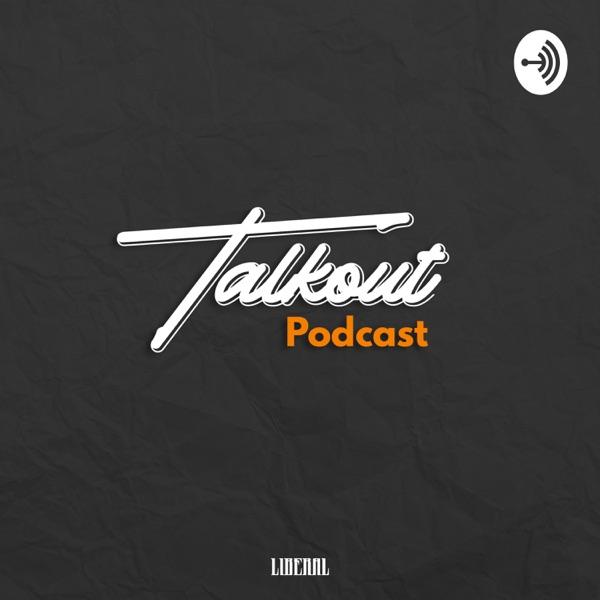 Talkout Podcast