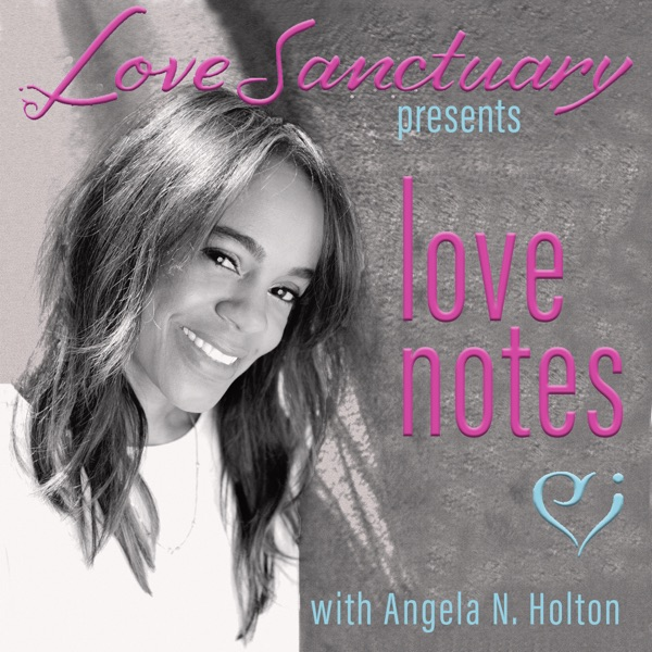 Love Notes by Love Sanctuary
