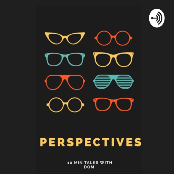 Perspectives:10 min talks with Dom