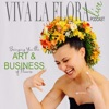Viva La Flora Live - The Art and Business of Flowers artwork