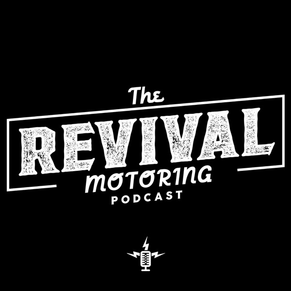 The Revival Motoring Podcast